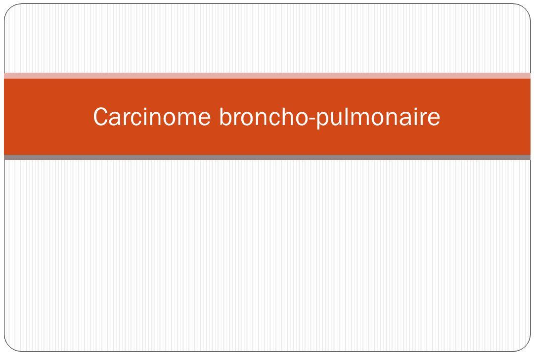 Carcinome broncho-pulmonaire