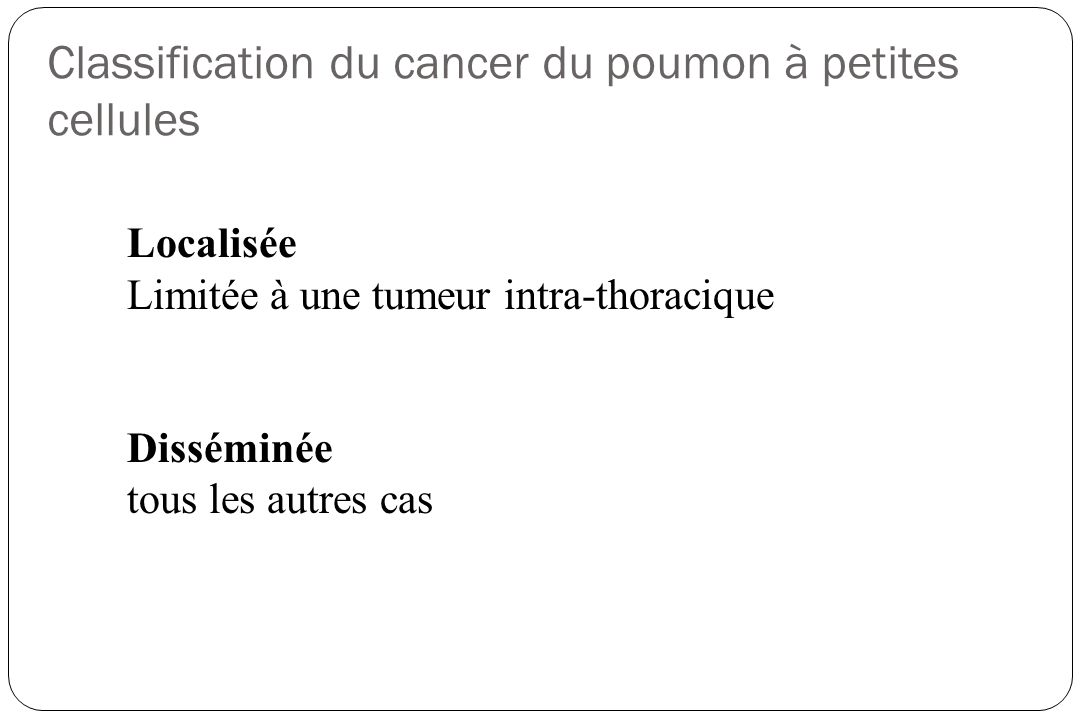 Classification du cancer du poumon à petites cellules