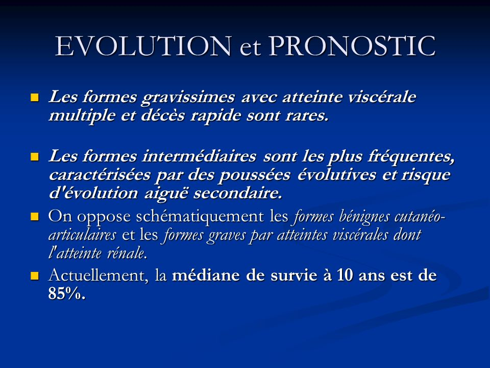 EVOLUTION et PRONOSTIC