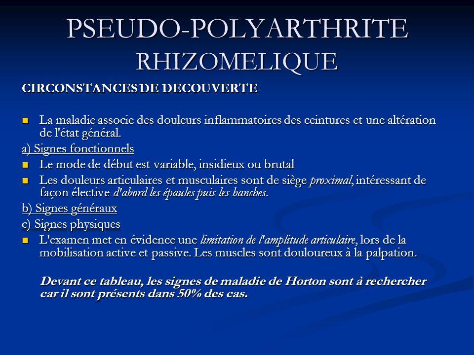 PSEUDO-POLYARTHRITE RHIZOMELIQUE