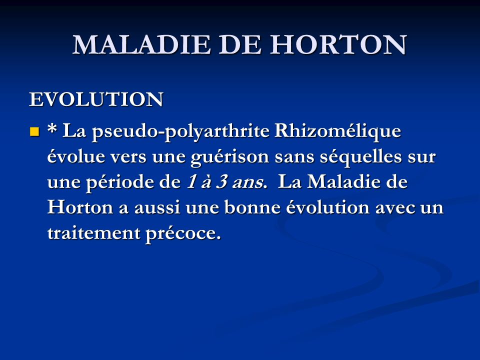 MALADIE DE HORTON EVOLUTION