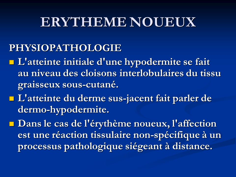 ERYTHEME NOUEUX PHYSIOPATHOLOGIE