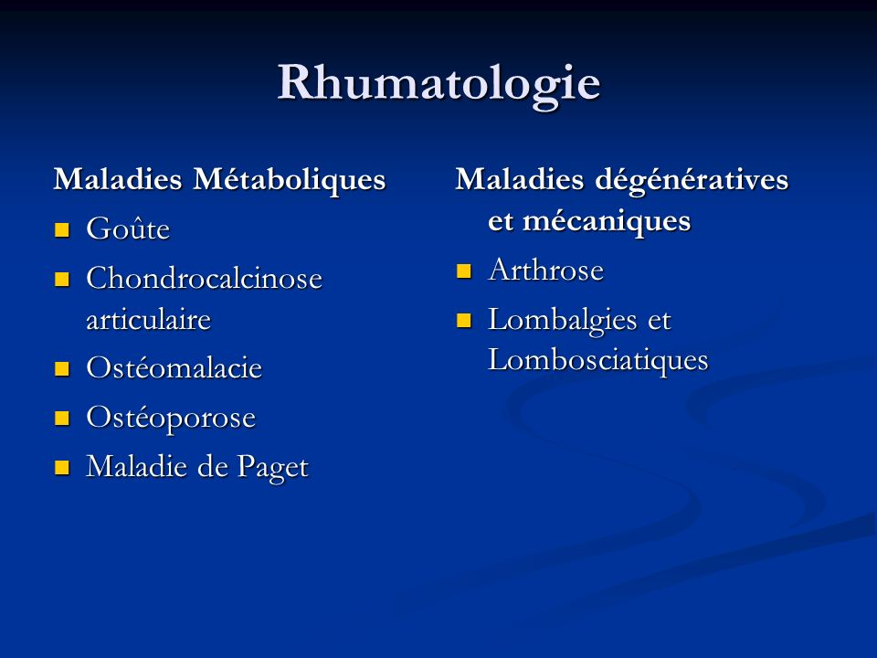 Rhumatologie Maladies Métaboliques Goûte Chondrocalcinose articulaire