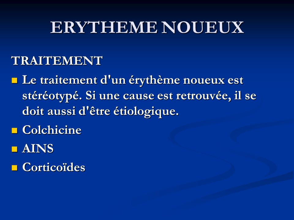 ERYTHEME NOUEUX TRAITEMENT