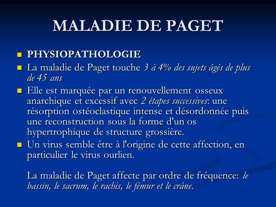 MALADIE DE PAGET PHYSIOPATHOLOGIE