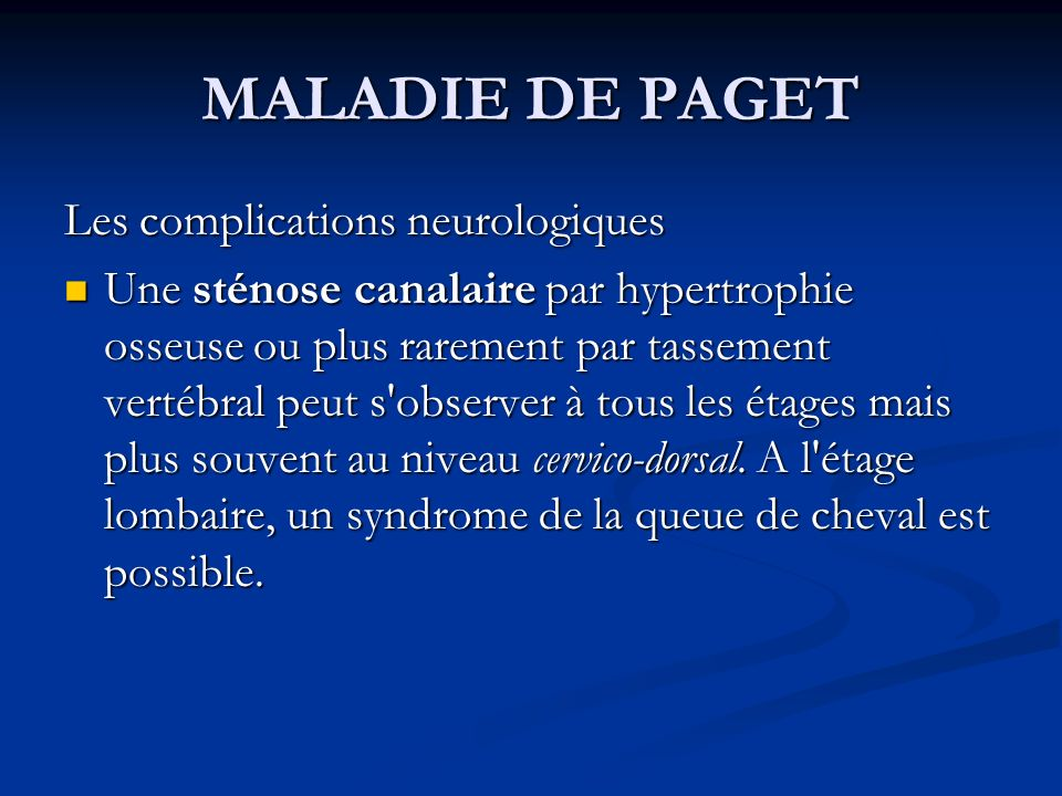 MALADIE DE PAGET Les complications neurologiques