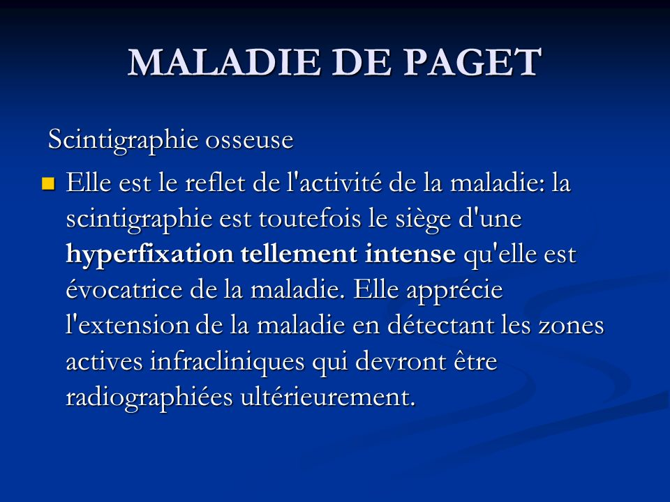 MALADIE DE PAGET Scintigraphie osseuse