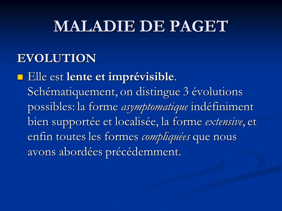MALADIE DE PAGET EVOLUTION