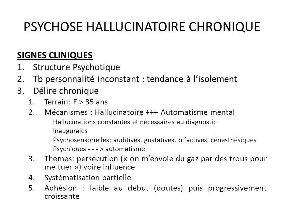 PSYCHOSE HALLUCINATOIRE CHRONIQUE