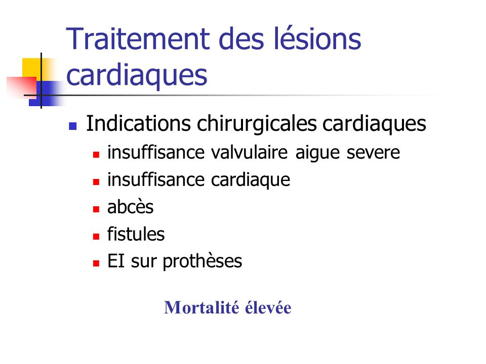 Traitement des lésions cardiaques