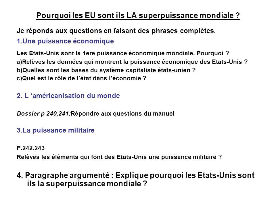 Pourquoi les EU sont ils LA superpuissance mondiale