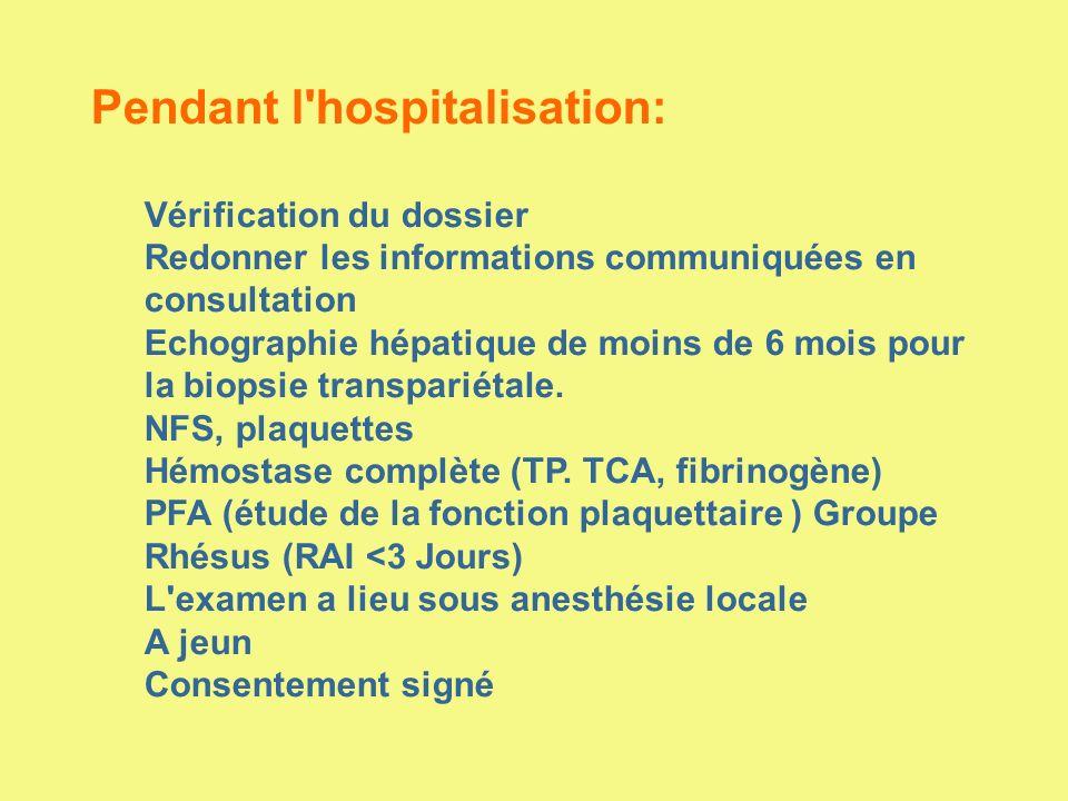 Pendant l hospitalisation: