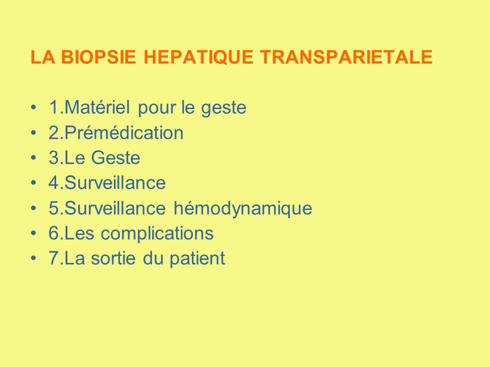LA BIOPSIE HEPATIQUE TRANSPARIETALE