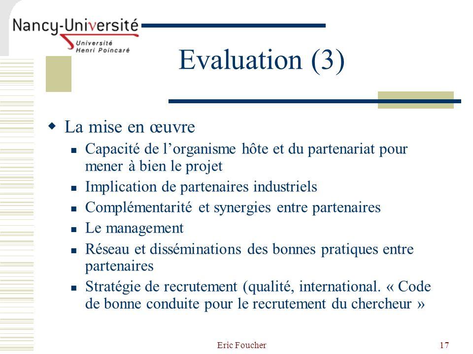 Evaluation (3) La mise en œuvre