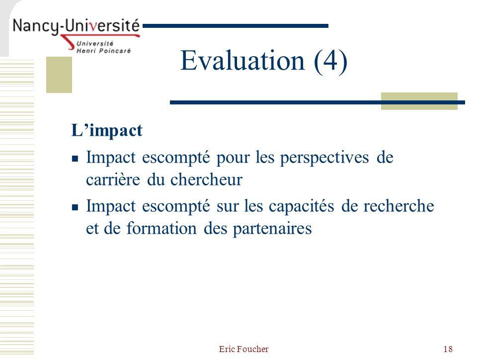 Evaluation (4) L'impact