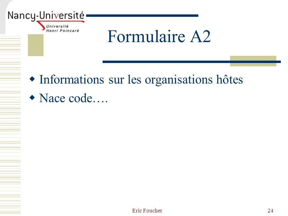 Formulaire A2 Informations sur les organisations hôtes Nace code….
