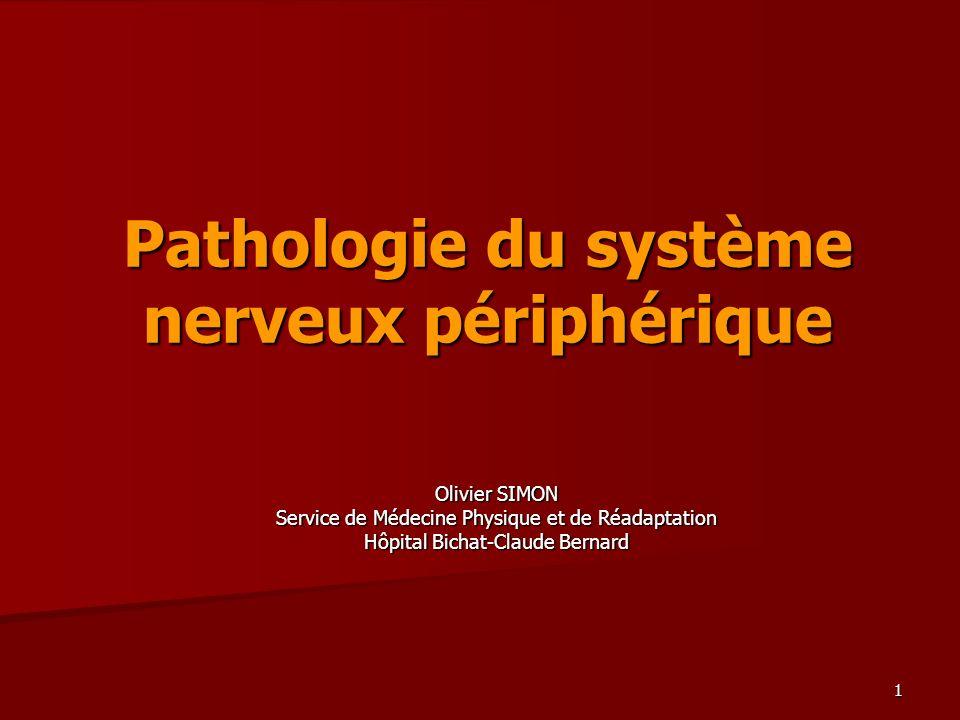 Pathologie du système nerveux périphérique