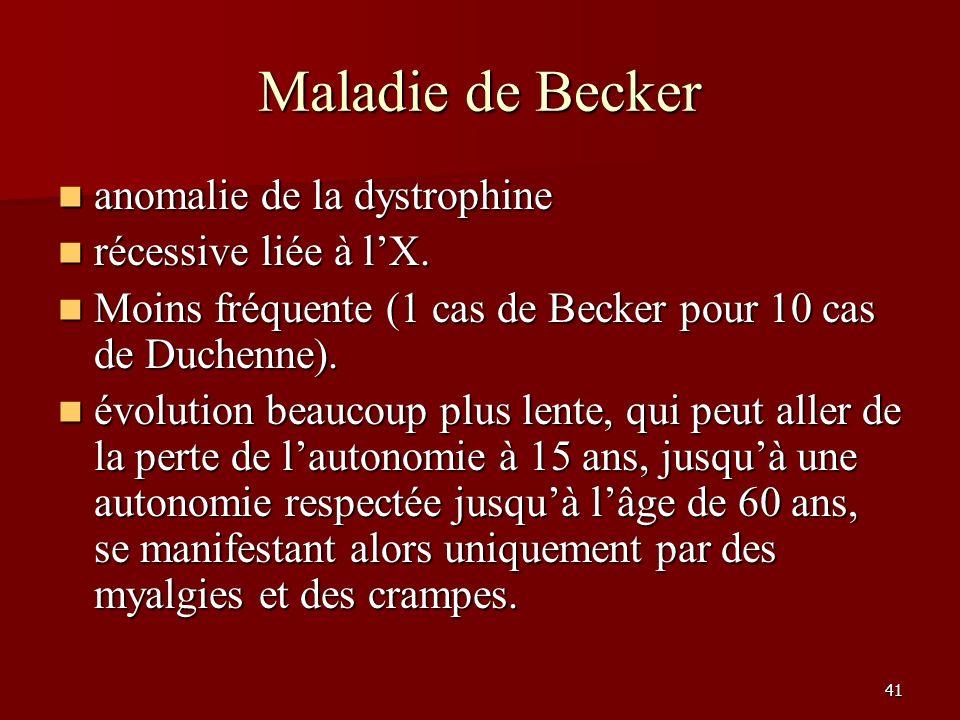 Maladie de Becker anomalie de la dystrophine récessive liée à l'X.