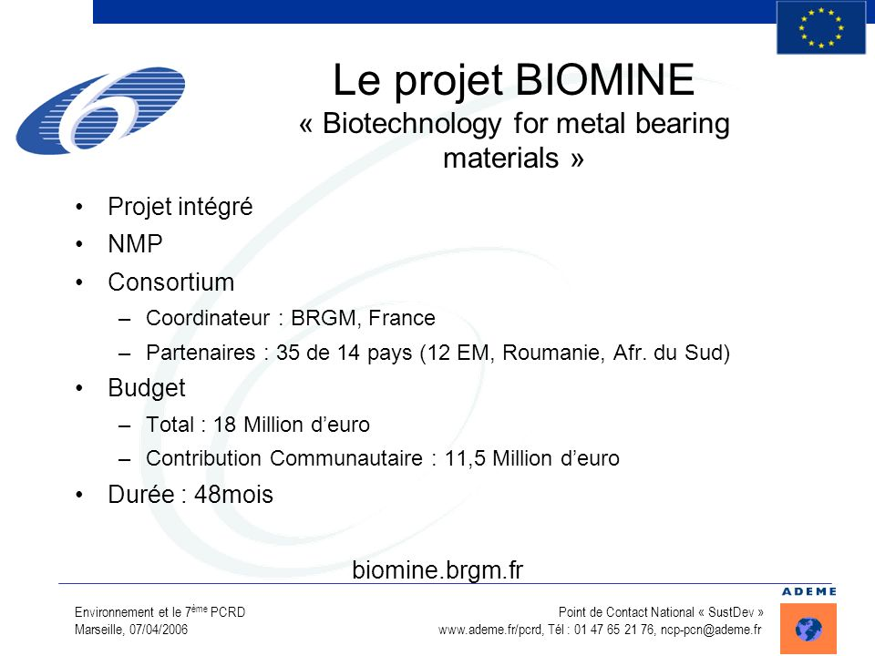 Le projet BIOMINE « Biotechnology for metal bearing materials »