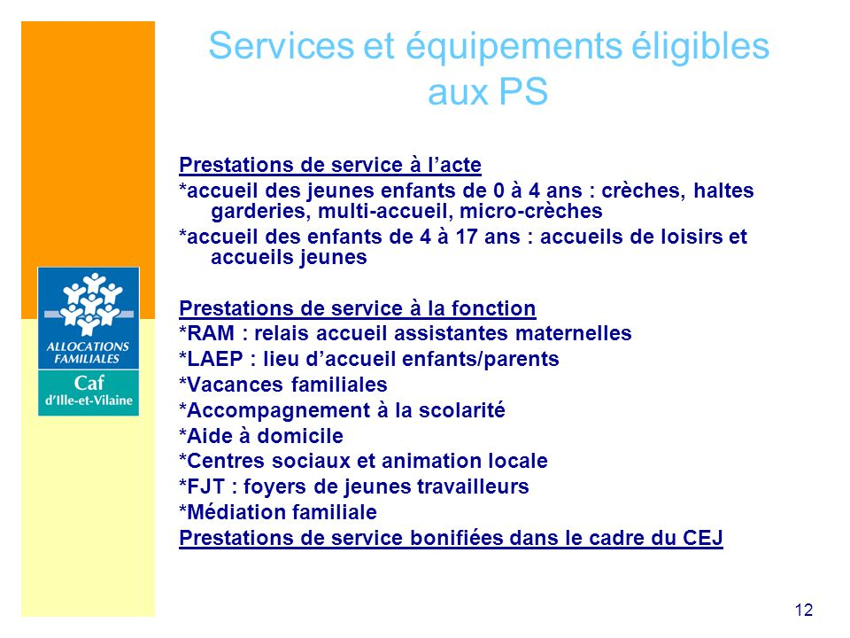 Services et équipements éligibles aux PS
