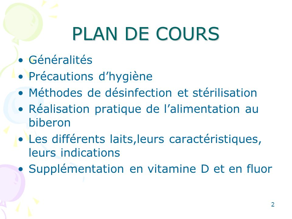 PLAN DE COURS Généralités Précautions d'hygiène