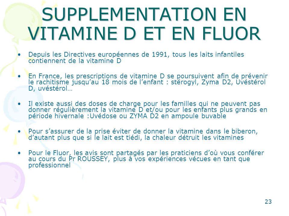 SUPPLEMENTATION EN VITAMINE D ET EN FLUOR