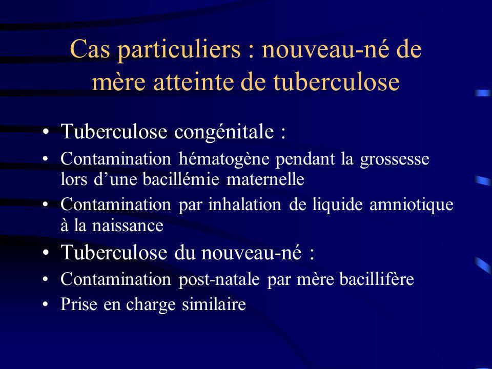 Cas particuliers : nouveau-né de mère atteinte de tuberculose