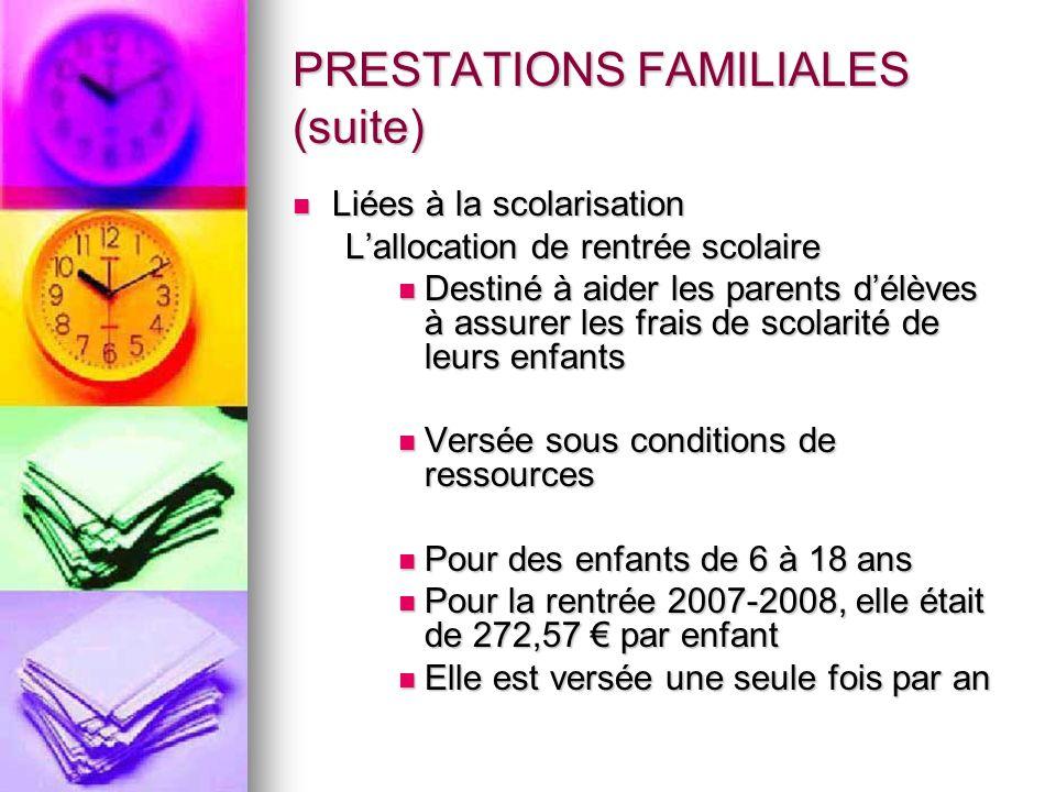 PRESTATIONS FAMILIALES (suite)