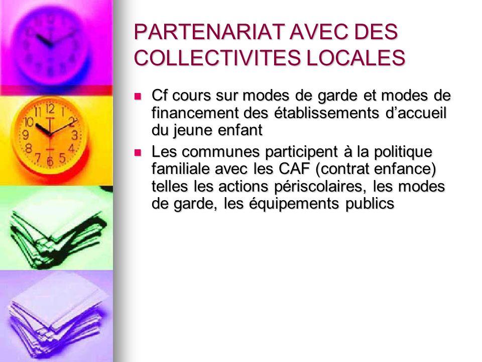 PARTENARIAT AVEC DES COLLECTIVITES LOCALES