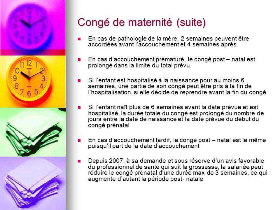 Congé de maternité (suite)