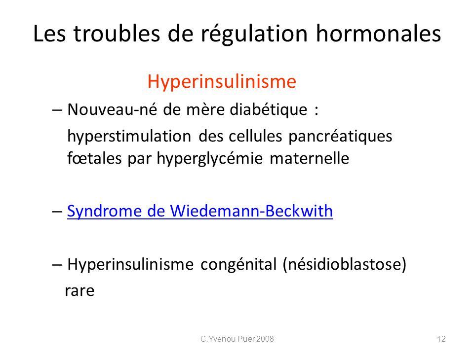Les troubles de régulation hormonales