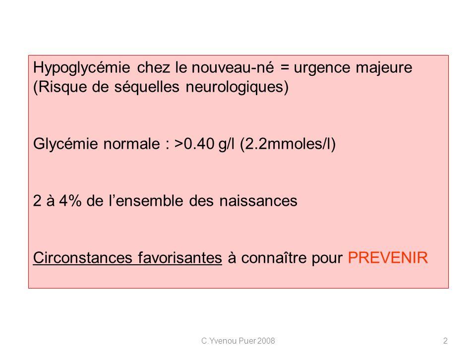Hypoglycémie chez le nouveau-né = urgence majeure