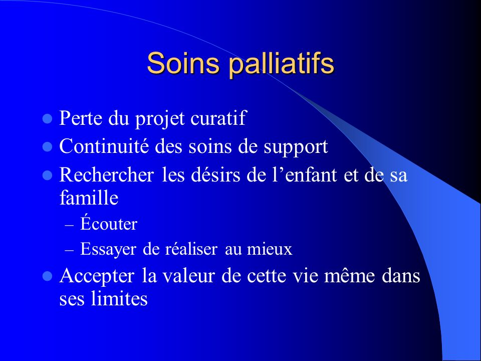 Soins palliatifs Perte du projet curatif