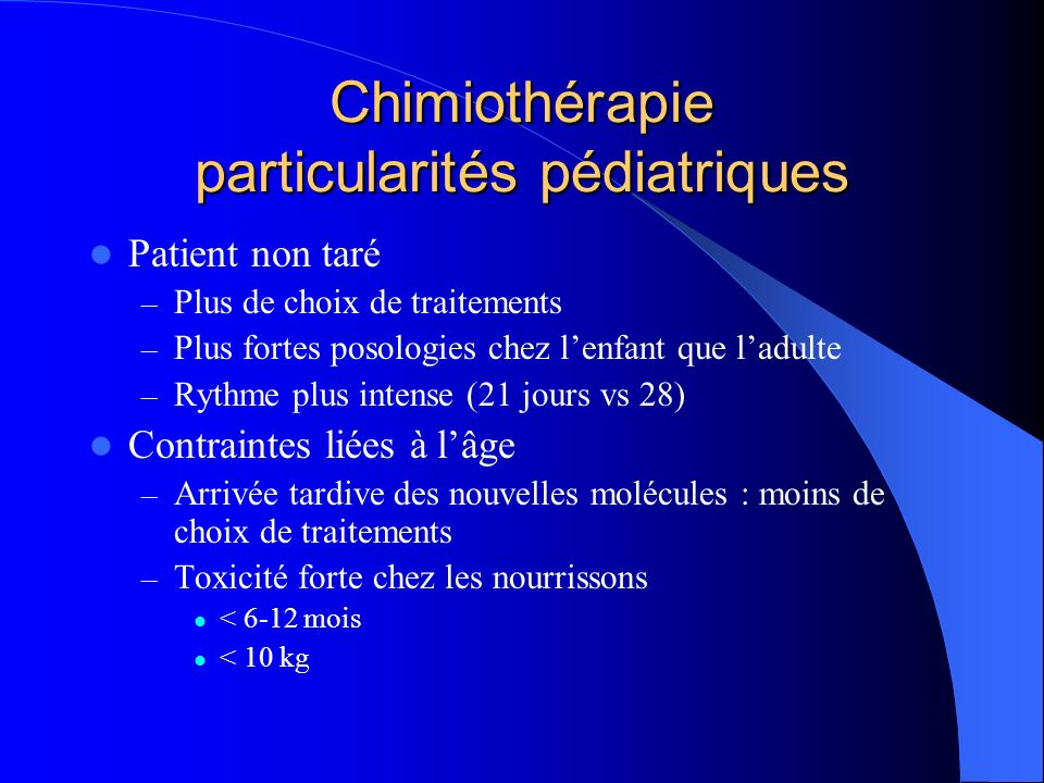Chimiothérapie particularités pédiatriques