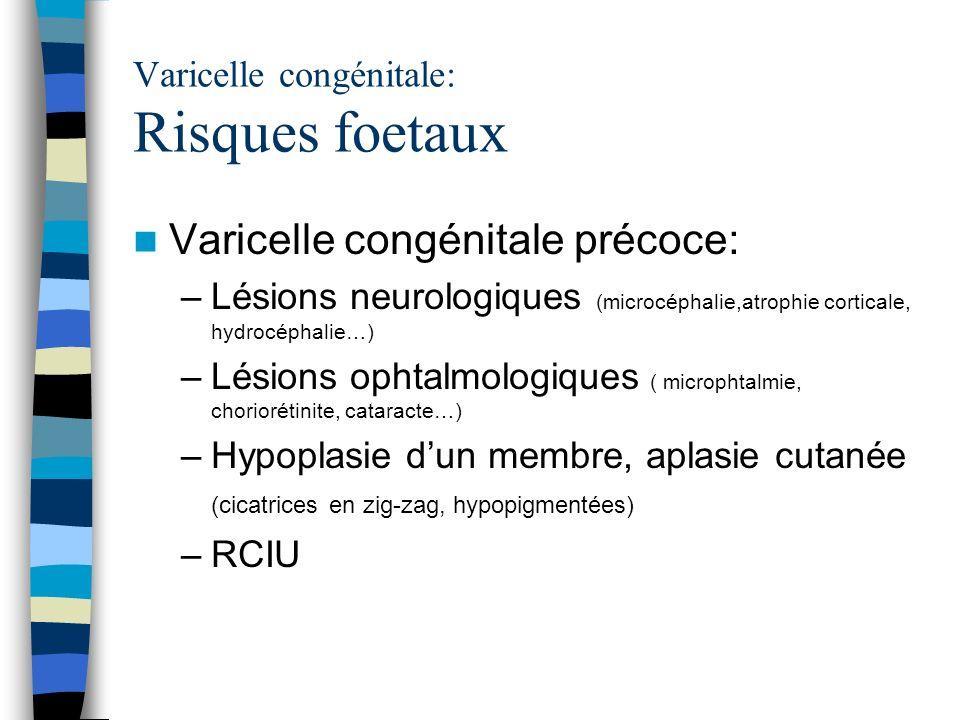 Varicelle congénitale: Risques foetaux