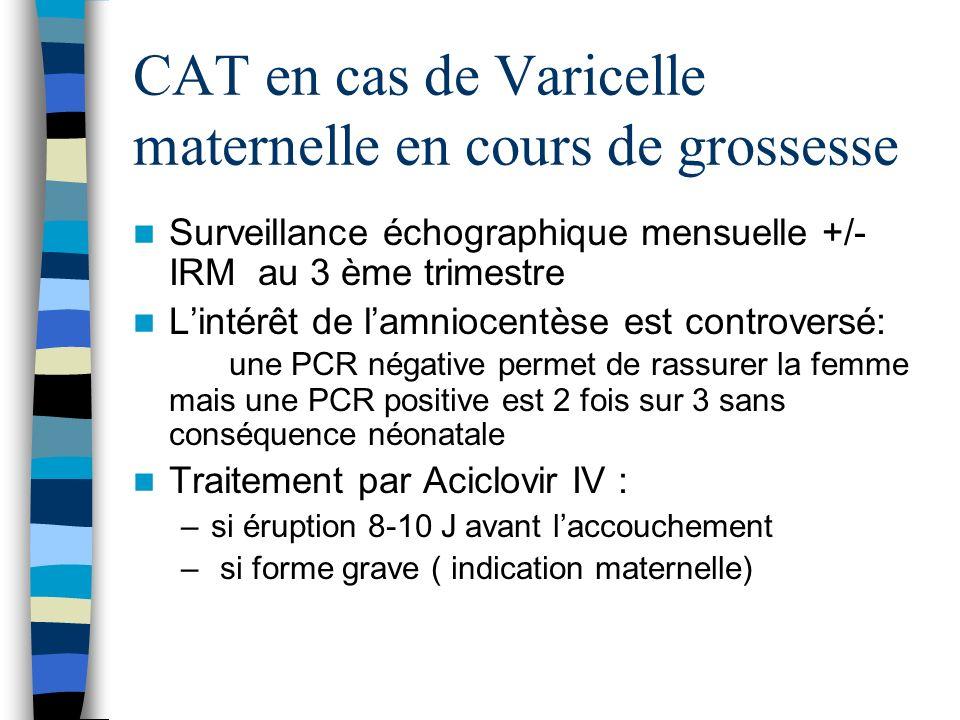 CAT en cas de Varicelle maternelle en cours de grossesse