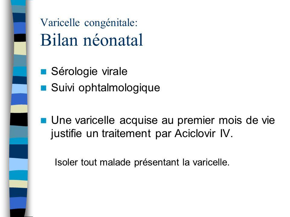 Varicelle congénitale: Bilan néonatal