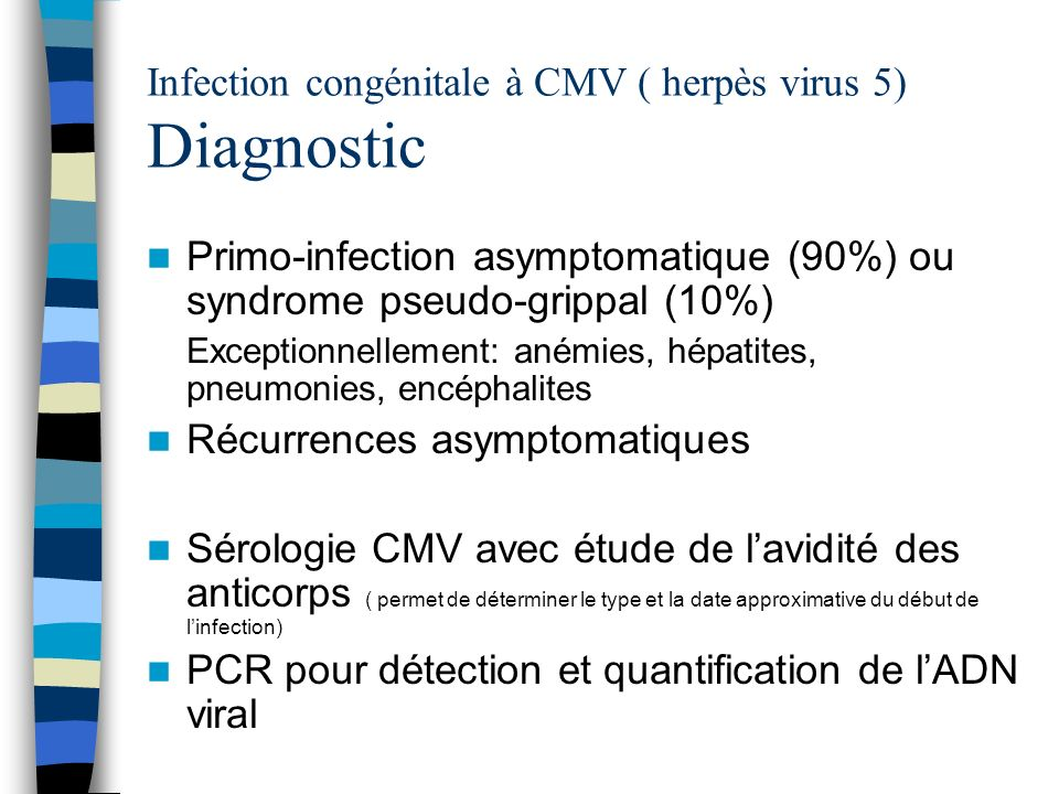 Infection congénitale à CMV ( herpès virus 5) Diagnostic
