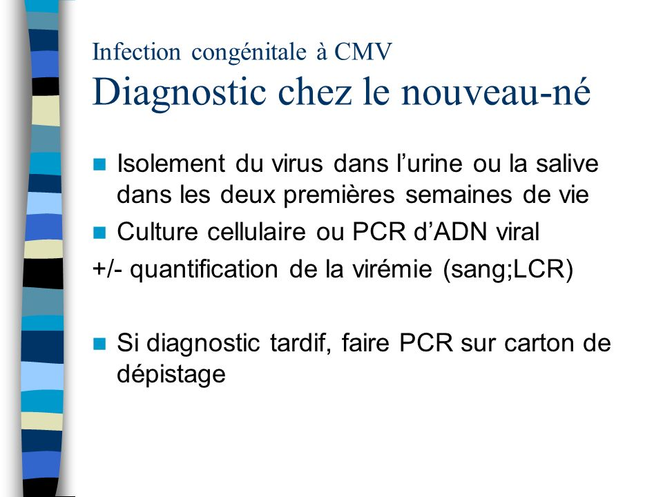 Infection congénitale à CMV Diagnostic chez le nouveau-né