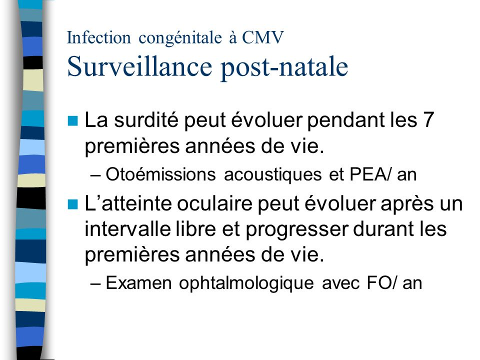 Infection congénitale à CMV Surveillance post-natale