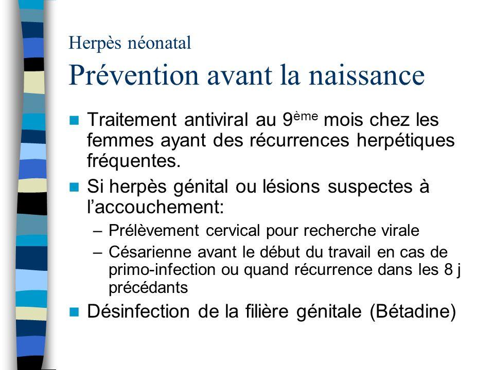 Herpès néonatal Prévention avant la naissance
