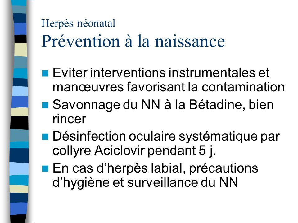 Herpès néonatal Prévention à la naissance
