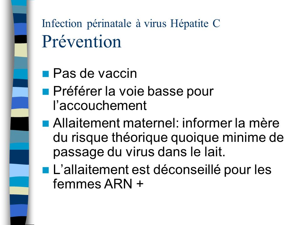 Infection périnatale à virus Hépatite C Prévention