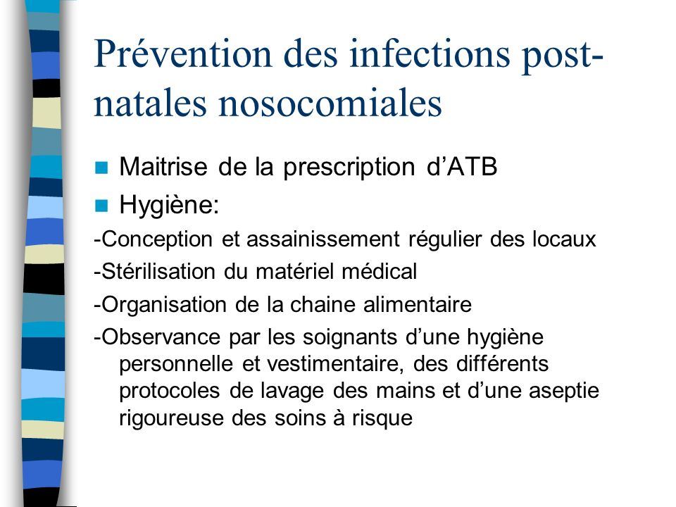 Prévention des infections post-natales nosocomiales