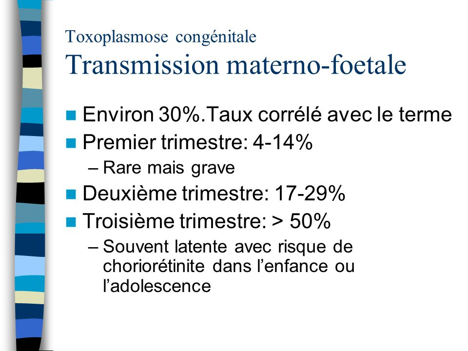 Toxoplasmose congénitale Transmission materno-foetale