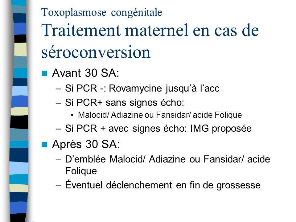 Toxoplasmose congénitale Traitement maternel en cas de séroconversion