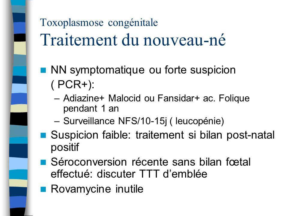 Toxoplasmose congénitale Traitement du nouveau-né