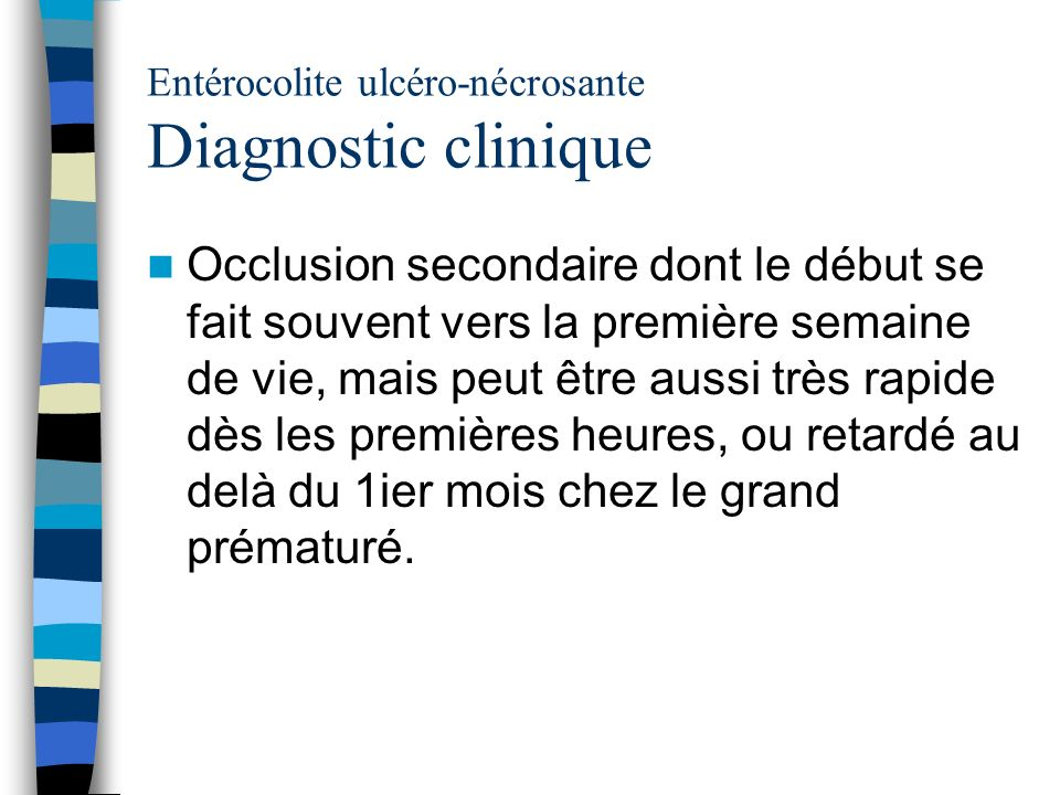Entérocolite ulcéro-nécrosante Diagnostic clinique