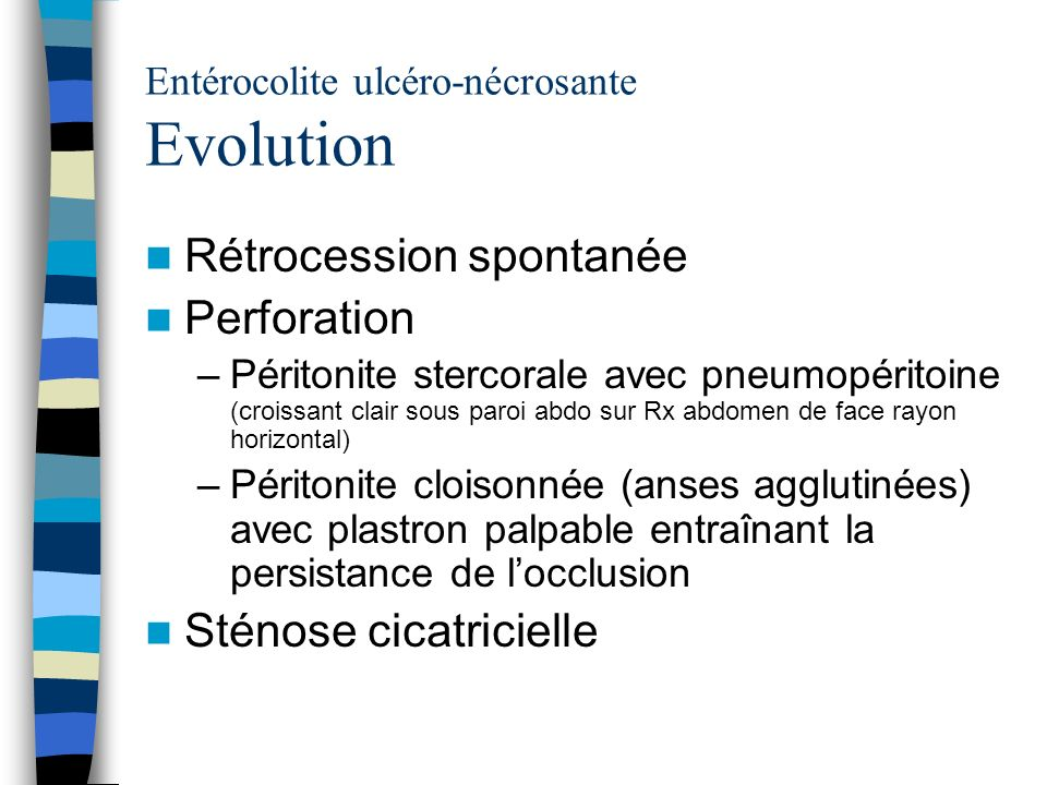 Entérocolite ulcéro-nécrosante Evolution