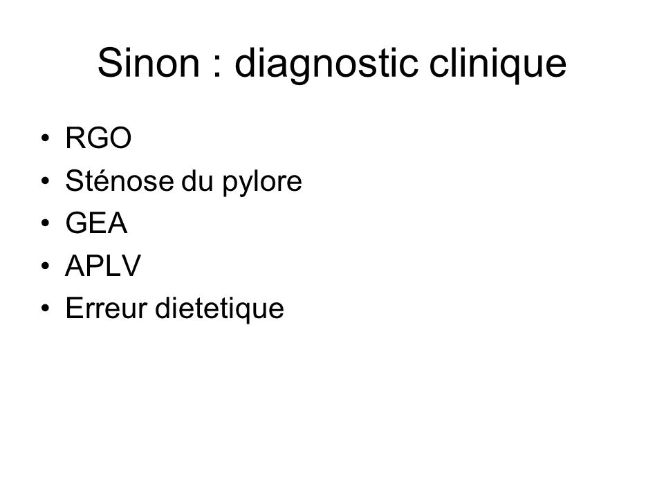 Sinon : diagnostic clinique
